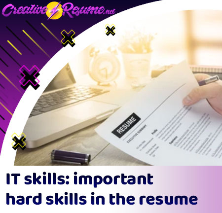 IT skills: important hard skills in the resume