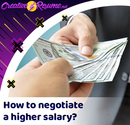 How to negotiate a higher salary?
