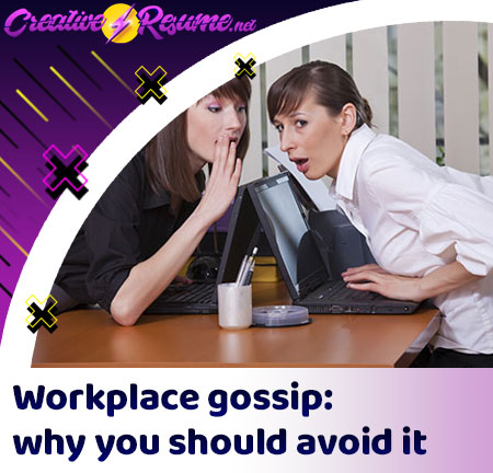 Workplace gossip: why you should avoid it